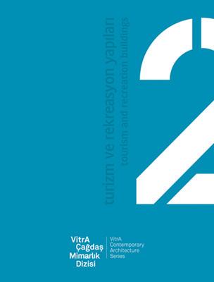 VitrA Çağdaş Mimarlık Dizisi 2 - Turizm ve Rekreasyon Yapıları