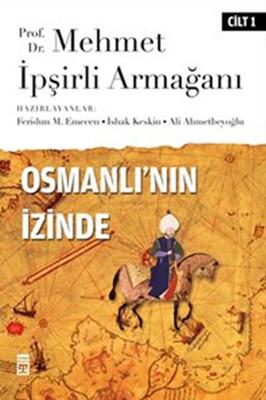 Osmanlı'nın İzinde I