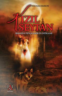 Kızıl Şeytan - İbrahim Peygamber'in İntikamı