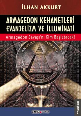 Armagedon Kehanetleri Evanjelizm ve