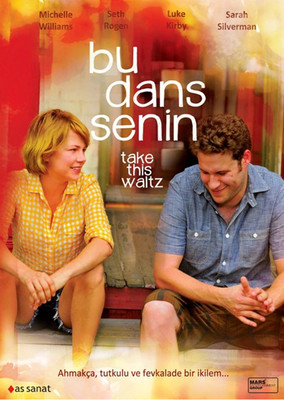 Take This Waltz - Bu Dans Senin