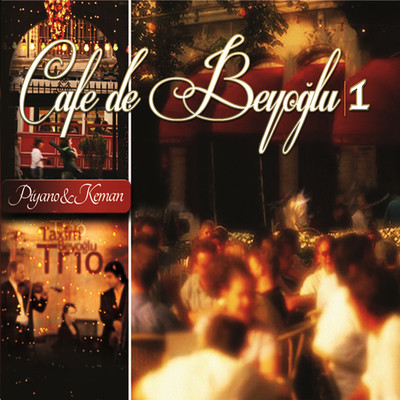 Cafe De Beyoğlu I- Rapsodi