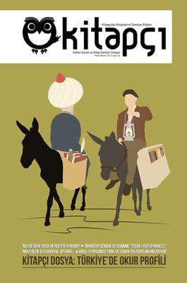 Kitapçı - Kültür Sanat ve Kitap Tanıtım Dergisi (Mart - Nisan 2013) Sayı:5