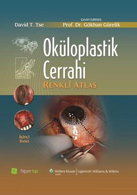 Oküloplastik Cerrahi Renkli Atlas