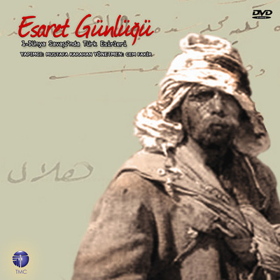 Esaret Günlüğü: 1. Dünya Savaşında Türk Esirleri