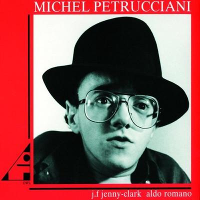 Michel Petrucciani [J.F. Jenny Clark, Aldo Romano][Digipack]