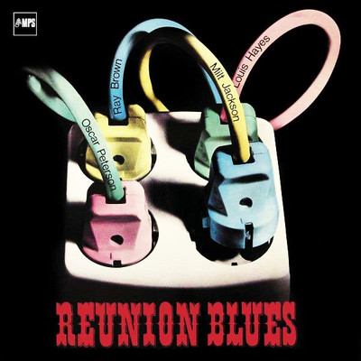 Reunion Blues [Ray Brown, Milt Jackson,Louis Hayes]