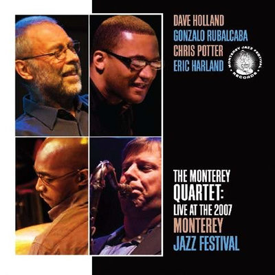 The Monterey Quartet: Live At The 2007 Monterey Jazz Festival