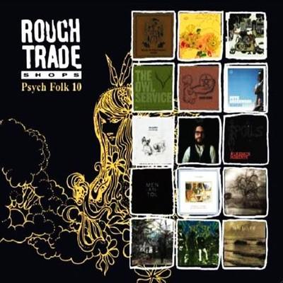 Rough Trade Psyche Folk 10 [Digipack]