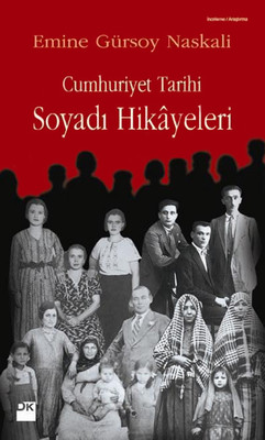 Cumhuriyet Tarihi Soyadı Hikayeleri