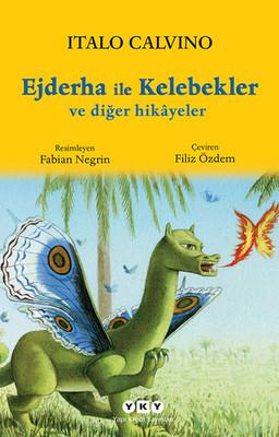 Ejderha ile Kelebekler ve Diğer hikâyeler