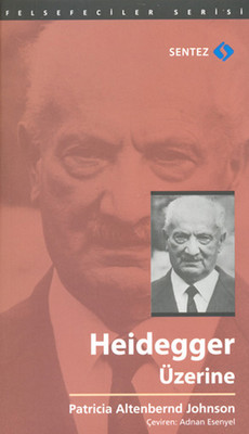 Heidegger Üzerine