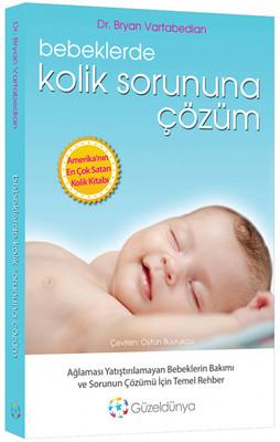 Bebeklerde Kolik Sorununa Çözüm