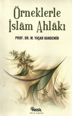Örneklerle İslam Ahlakı