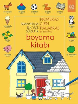 İspanyolca İlk Yüz Sözcük Boyama Kitabı