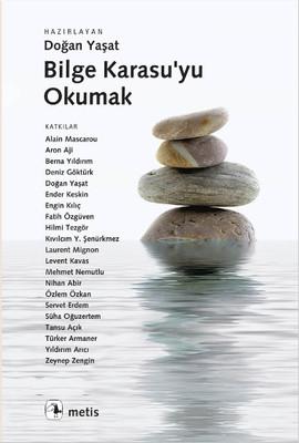 Bilge Karasu'yu Okumak
