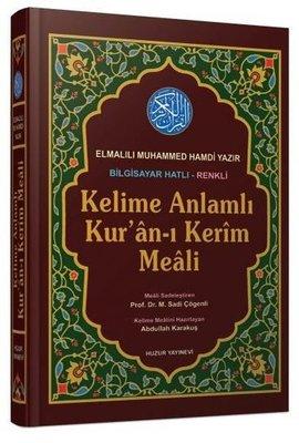 Kelime Anlamlı Kur'an-ı Kerim Meali Orta Boy Kod: 051