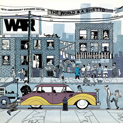 The World Is A Ghetto [40Th. Anniversary Edition Extra Tracks]