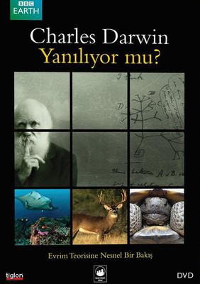 What Darwin Didn'T Know - Charles Darwin Yanılıyor Mu?