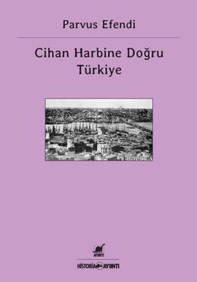 Cihan Harbine Doğru Türkiye