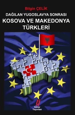 Dağılan Yugoslavya Sonrası Kosova ve Makedonya Türkleri