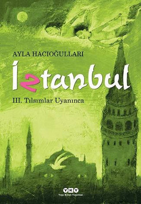 İztanbul 3 - Tılsımlar Uyanınca