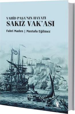 Vahid Paşa'nın Hayatı Sakız Vak'ası