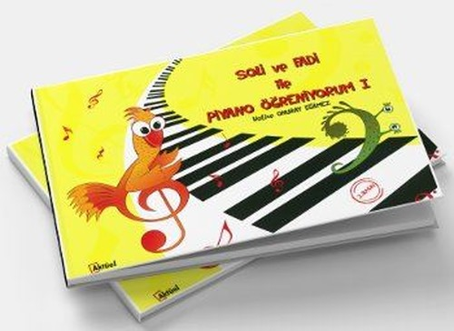 Soli ve Fadi ile Piyano Öğreniyorum 1