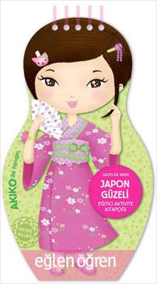 Eğlen Öğren Güzeller Serisi - Japon Güzeli