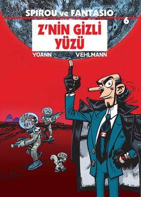 Spirou ve Fantasio 6 -  Z'nin Gizli Yüzü