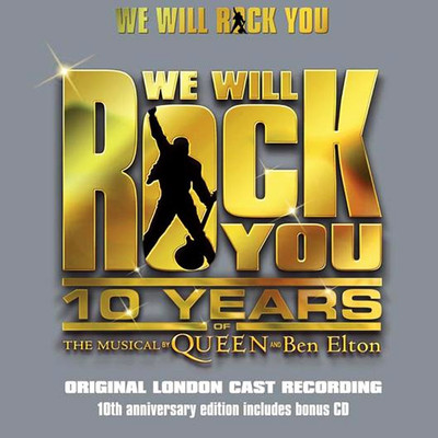 We Will Rock You 10th Anniversary 2CD Edition