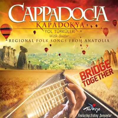 Kapadokya Yok Şarkıları