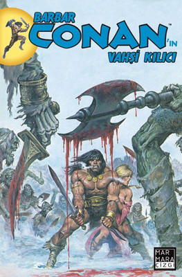 Barbar Conan'ın Vahşi Kılıcı Sayı: 7