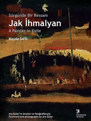 Jak İhmalyan: Sürgünde Bir Ressam