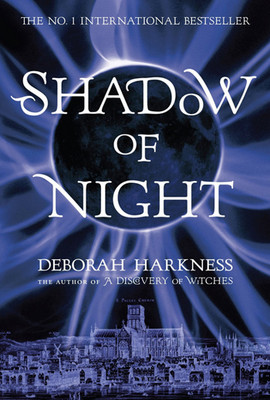 Shadow of Night (All Souls Trilogy 2)