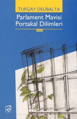 Parlament Mavisi Portakal Dilimleri
