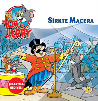 Tom ve Jerry Sirkte Macera