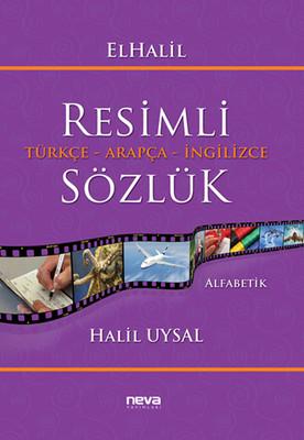 Resimli Türkçe - Arapça - İngilizce Sözlük