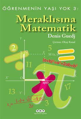 Öğrenmenin Yaşı Yok 3 - Meraklısına Matematik