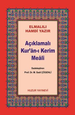 Küçük Boy Açıklamalı Kur'an-ı Kerim Meali (Metinsiz)