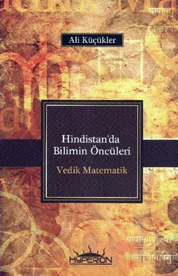 Hindistan'da Bilimin Öncüleri Vedik Matematik