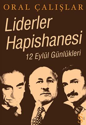 Liderler Hapishanesi 12 Eylül Günlükleri