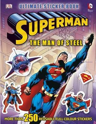 Superman the Man of Steel Ultimate Sticker Book (Superman Man of Steel Film Tie)