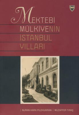 Mektebi Mülkiye'nin İstanbul Yılları