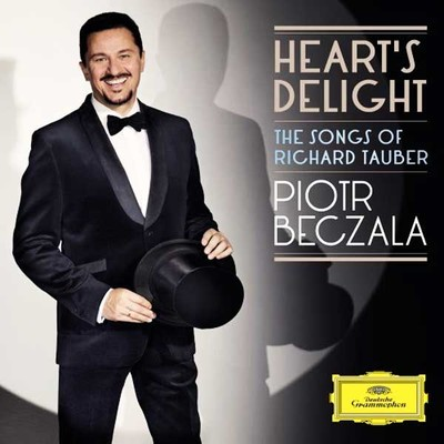 Heart's Delight - The Songs Of Richard Tauber [Royal Philharmonic Orchestra, Lukasz Borowicz]
