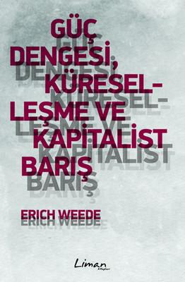 Güç Dengesi Küreselleşme ve Kapitalist Barış