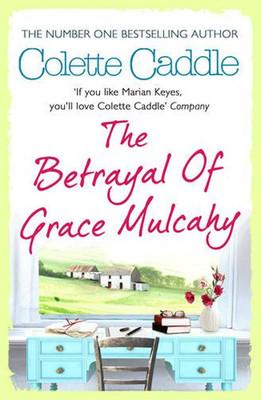 The Betrayal of Grace Mulcahy