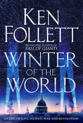 Winter of the World (Century of Giants Trilogy 2)