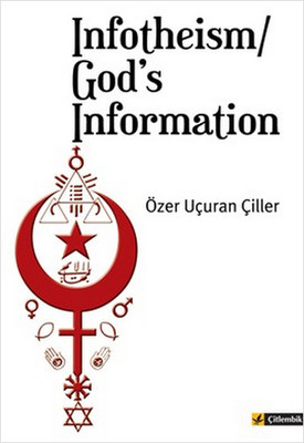 Infotheism/ God's Information