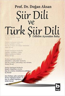 Şiir Dili ve Türk Şiir Dili